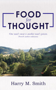 Food for Thought by Harry M. Smith