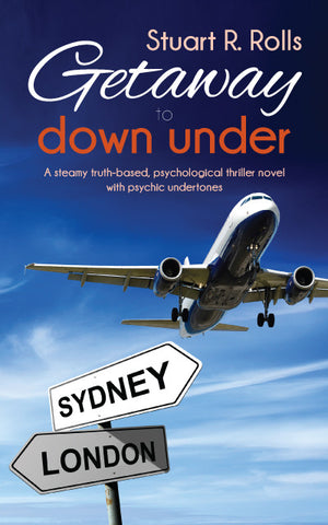 Getaway to Down Under by Stuart R Rolls