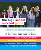 The High School Survival Guide by Ally Mosher
