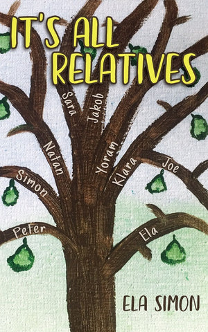 It's All Relatives by Ela Simon