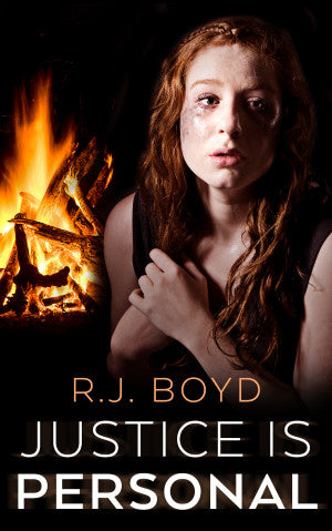 Justice is Personal by R.J. Boyd