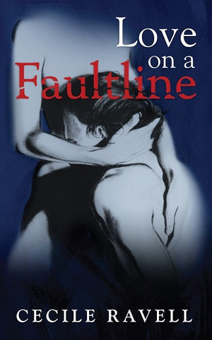 Love on a Faultline by Cecile Ravell