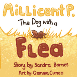 Millicent P. the Dog with a Flea by Sandra Barnes