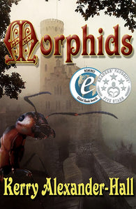 Morphids (The Tales of Cerahya, Volume 1) by Kerry Alexander-Hall