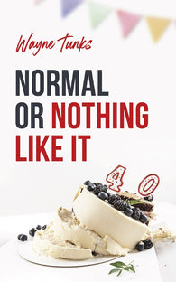 Normal or Nothing Like It