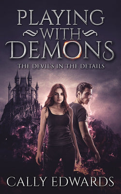 Playing with Demons by Cally Edwards
