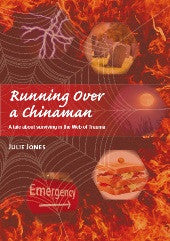 Running Over a Chinaman by Julie Jones