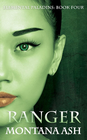 Ranger (Elemental Paladins Book Four) by Montana Ash
