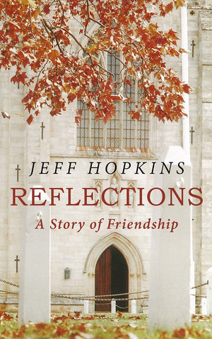 Reflections: A Story of Friendship by Jeff Hopkins