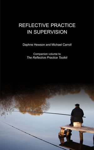 Reflective Practice in Supervision by Daphne Hewson and Michael Carroll