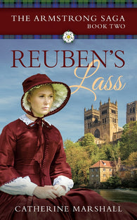 Reuben's Lass by Catherine Marshall