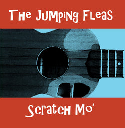 Scratch Mo' by The Jumping Fleas