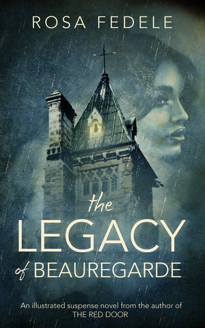 The Legacy of Beauregarde by Rosa Fedele