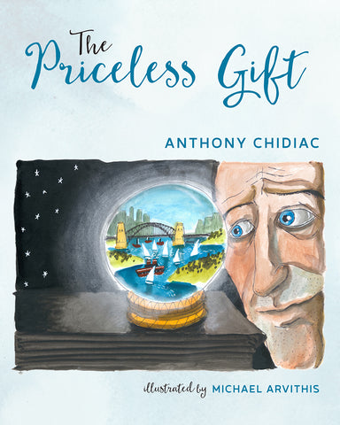 The Priceless Gift by Anthony Chidiac