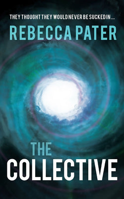 The Collective by Rebecca Pater