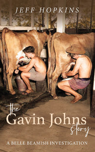 The Gavin Johns Story by Jeff Hopkins