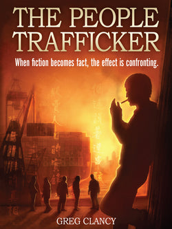 The People Trafficker by Greg Clancy