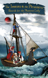The Joneses and the Pirateers: Search for the Phantom Lady by Suzanne Westgate