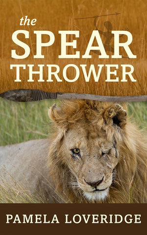 The Spear Thrower by Pamela Loveridge