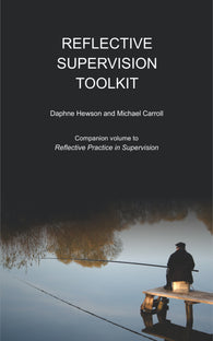 Reflective Supervision Toolkit by Daphne Hewson and Michael Carroll