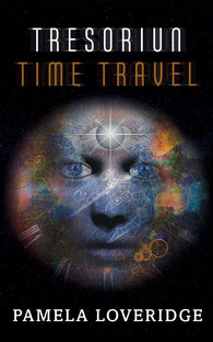 Tresoriun Time Travel by Pamela Loveridge