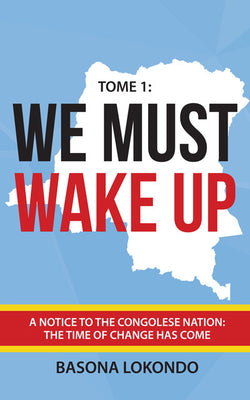 We Must Wake Up by Basona Lokondo