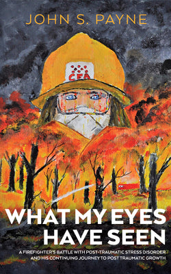 What My Eyes Have Seen by John Payne