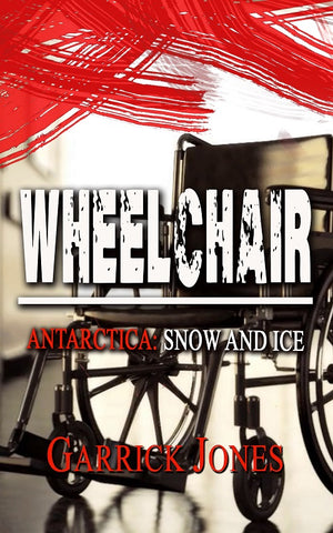 Wheelchair: Antarctica. Snow and Ice by Garrick Jones