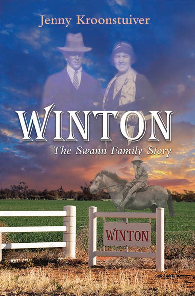 Winton: The Swann Family Story by Jenny Kroonstuiver