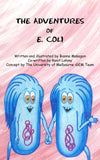 The Adventures of E. Coli by Bianna Makogon - iGEM