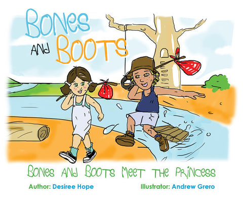 Bones and Boots Meet the Princess by Desiree Hope