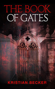 The Book of Gates by Kristian Becker