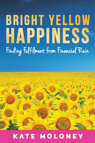 Bright Yellow Happiness by Kate Moloney