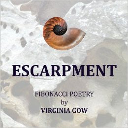 Escarpment: Fibonacci poetry by Virginia Gow
