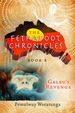 Fethafoot Chronicles Gift Pack by Pemulwuy Weeatunga