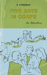Five Days in Corfe by R. Fitzgerald