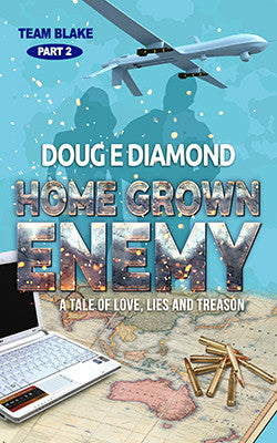 Home Grown Enemy by Doug E Diamond