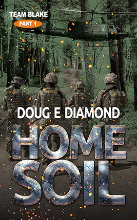 Home Soil by Doug E Diamond