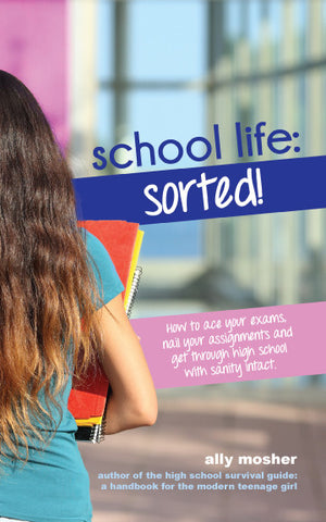 School Life Sorted by Ally Mosher