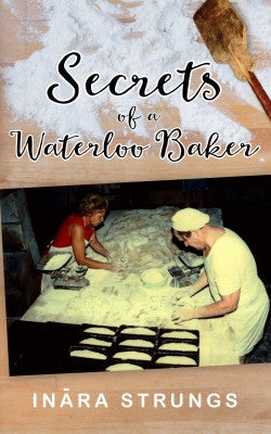 Secrets of a Waterloo Baker (B&W) by Inara Strungs