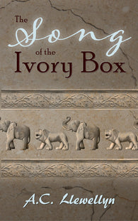 The Song of the Ivory Box by AC Llewellyn