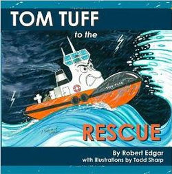 Tom Tuff to the Rescue by Robert Edgar