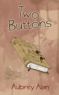 Two Buttons by Aubrey Alan