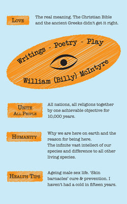 Writings - Poetry - Play by William (Billy) McIntyre