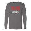 Truth Is The New Hate Speech - Long Sleeve Shirt