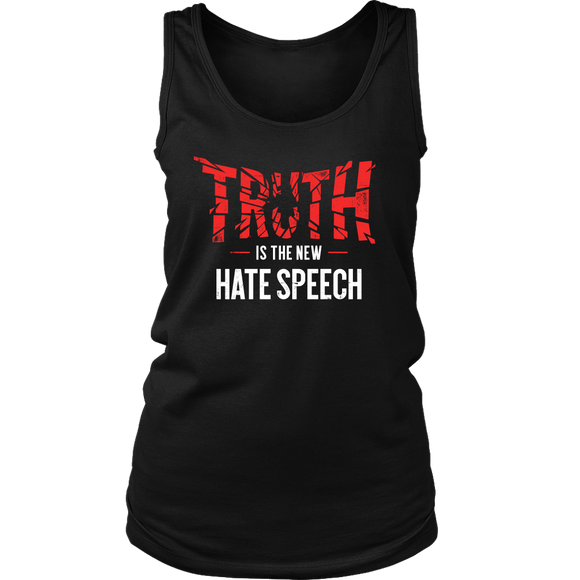 Truth Is The New Hate Speech - Women's Tank