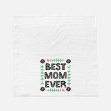 Best Mom Ever Floral Kitchen Towel Tea Towel Flour Sack Mother's Day Gift Gift for Mom