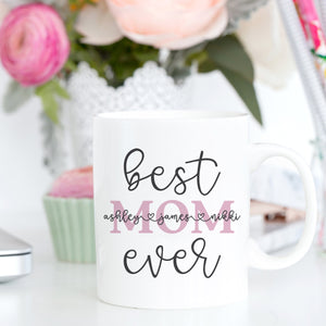 Personalized Mug for Mom Best Mom Ever Mug Mother's Day Gift Gift for Mom