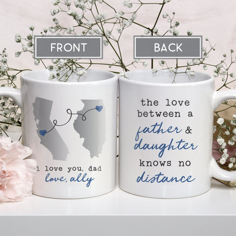 Father Daughter Long Distance Mug The Love Between a Father and Daughter Knows No Distance Quote Father's Day Gift