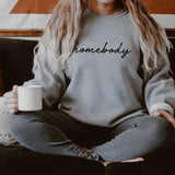 Homebody Sweatshirt - Homebody Sweater - Indoorsy Sweatshirt - Introvert Sweatshirt - Gift for Her